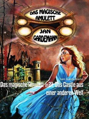 cover image of Das magische Amulett #21