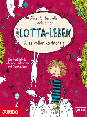 cover image of Mein Lotta-Leben. Alles voller Kaninchen