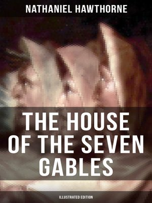 cover image of The House of the Seven Gables (Illustrated Edition)