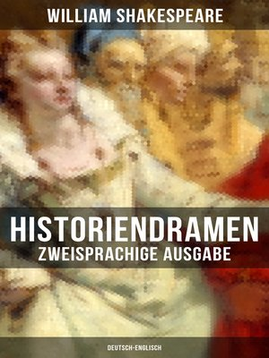 cover image of Historiendramen von William Shakespeare (Zweisprachige Ausgabe