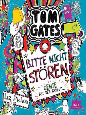 cover image of Tom Gates. Bitte nicht stören, Genie bei der Arbeit