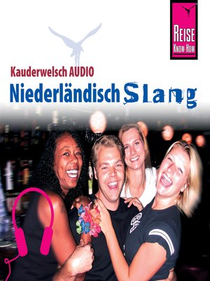 cover image of Reise Know-How Kauderwelsch AUDIO Niederländisch Slang