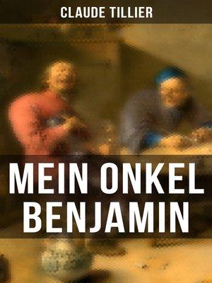 cover image of Mein Onkel Benjamin