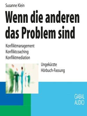 cover image of Wenn die anderen das Problem sind