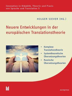 cover image of Neuere Entwicklungen in der europäischen Translationstheorie
