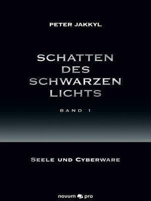 cover image of Schatten des schwarzen Lichts (Band 1)