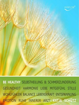 cover image of BE HEALTHY--Selbstheilung & Schmerzlinderung