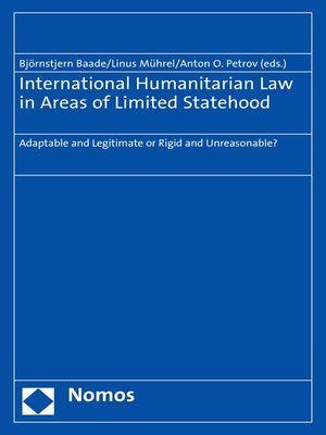 cover image of International Humanitarian Law in Areas of Limited Statehood