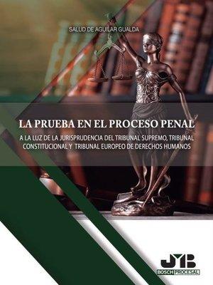 cover image of La prueba en el proceso penal