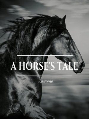 cover image of A Horse's Tale