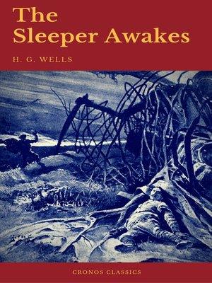 cover image of The Sleeper Awakes (Cronos Classics)