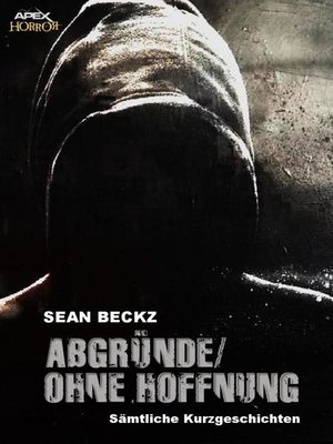 cover image of ABGRÜNDE/OHNE HOFFNUNG