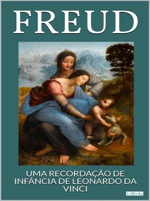 cover image of Uma Recordação de Infância de Leonardo da Vinci