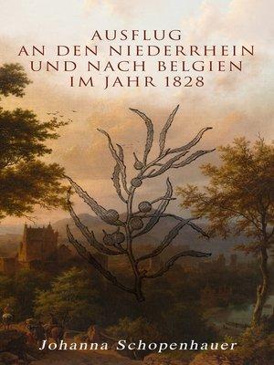 cover image of Ausflug an den Niederrhein und nach Belgien im Jahr 1828