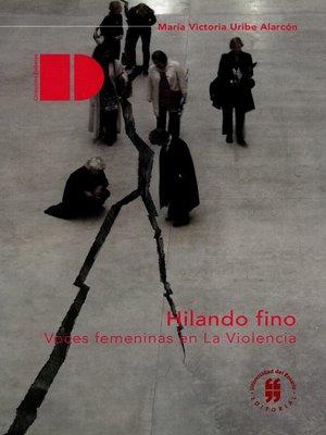 cover image of Hilando fino