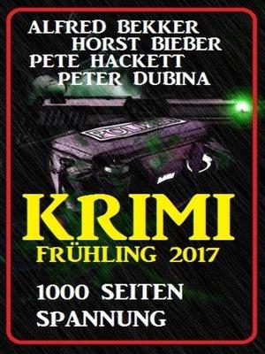 cover image of Krimi Frühling 2017