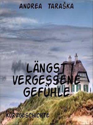 cover image of Längst vergessene Gefühle