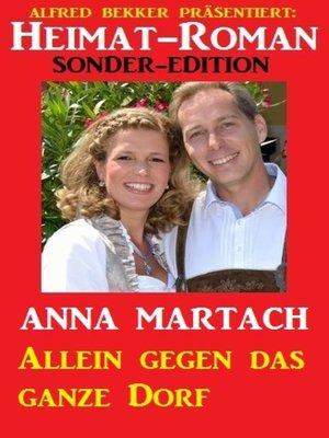 cover image of Allein gegen das ganze Dorf