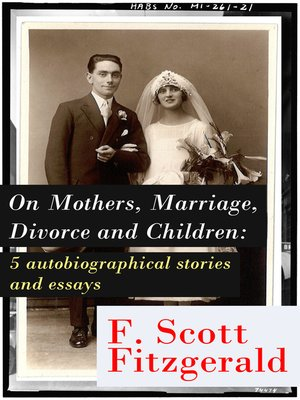 cover image of On Mothers, Marriage, Divorce and Children