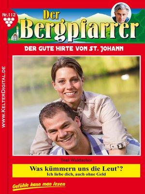 cover image of Der Bergpfarrer 112 – Heimatroman