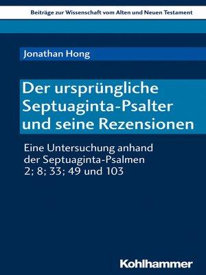 cover image of Der ursprüngliche Septuaginta-Psalter und seine Rezensionen