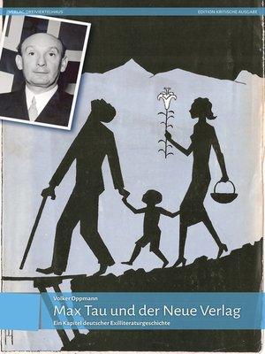 cover image of Max Tau und der Neue Verlag
