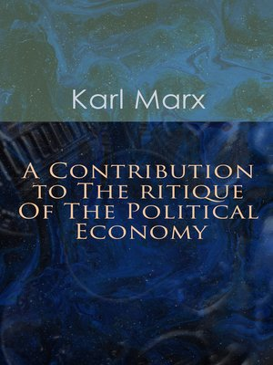 cover image of A Contribution to the Critique of the Political Economy