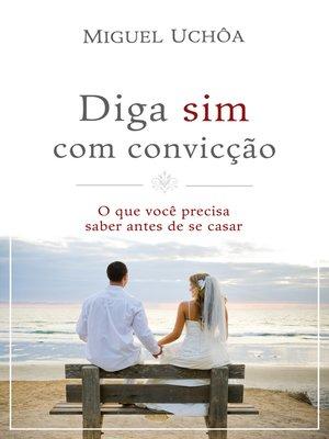 cover image of Diga sim com convicção