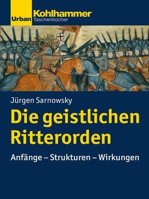 cover image of Die geistlichen Ritterorden