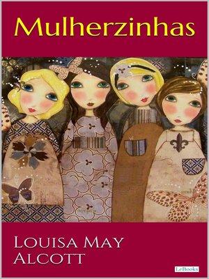 cover image of Mulherzinhas--Adoráveis Mulheres