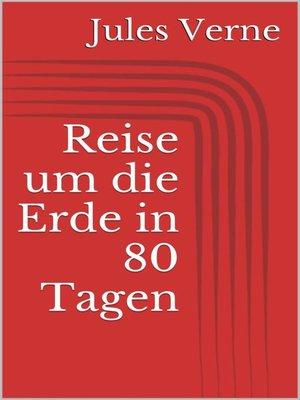 cover image of Reise um die Erde in 80 Tagen