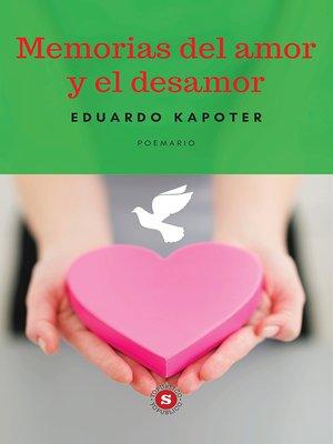 cover image of Memorias del amor y el desamor