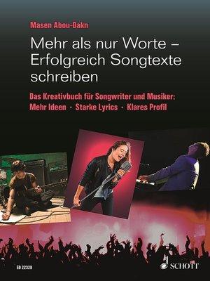 cover image of Mehr als nur Worte--Erfolgreich Songtexte schreiben