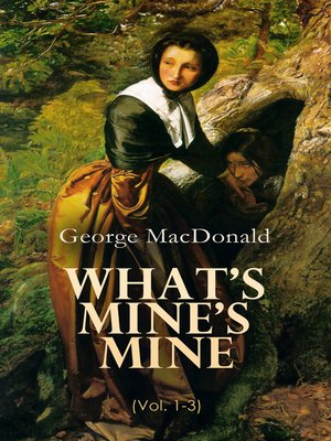cover image of What's Mine's Mine (Volume 1-3)