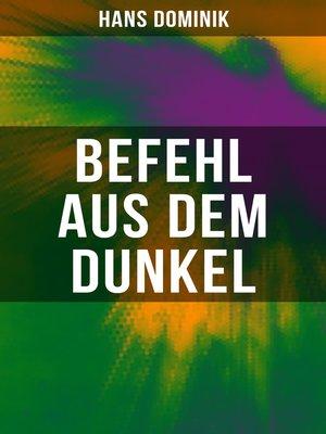 cover image of Befehl aus dem Dunkel