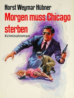 cover image of Morgen muss Chicago sterben