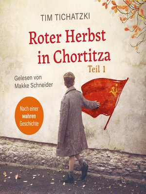 cover image of Roter Herbst in Chortitza--Teil 1