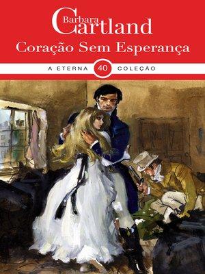cover image of Coração Sem Esperança
