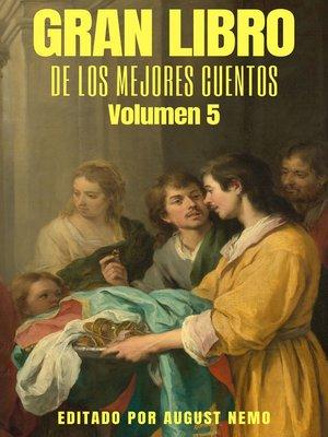 cover image of Gran Libro de los Mejores Cuentos--Volumen 5