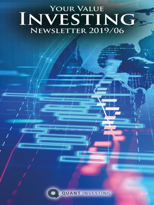cover image of 2019 06 Your Value Investing Newsletter by Quant Investing / Dein Aktien Newsletter / Your Stock Investing Newsletter