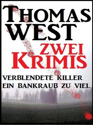 cover image of Zwei Thomas West Krimis
