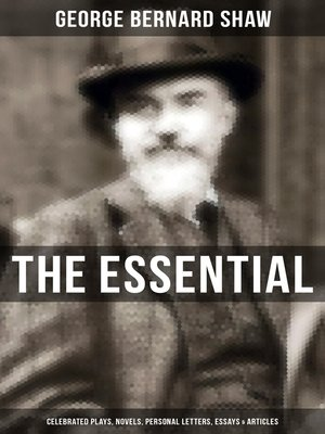 cover image of The Essential G. B. Shaw
