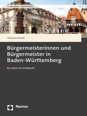 cover image of Bürgermeisterinnen und Bürgermeister in Baden-Württemberg
