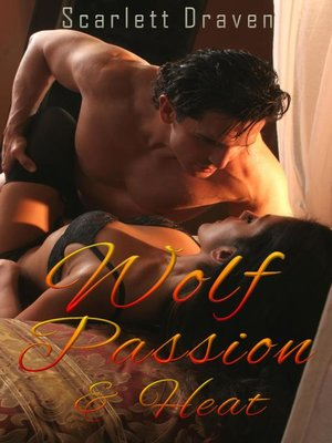 cover image of Wolf Passion & Heat