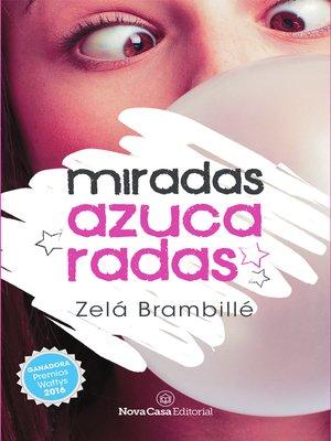 cover image of Miradas azucaradas