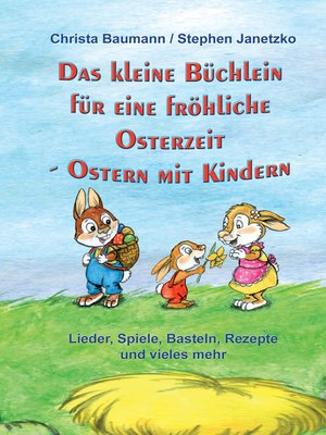 cover image of Das kleine Büchlein für eine fröhliche Osterzeit