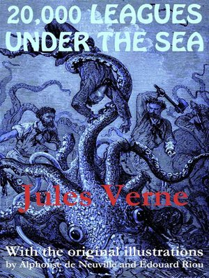 cover image of 20,000 Leagues Under the Sea (with the original illustrations by Alphonse de Neuville)