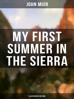 cover image of MY FIRST SUMMER IN THE SIERRA (Illustrated Edition)