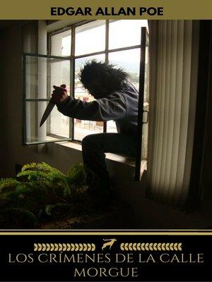 cover image of Los Crímenes de la calle Morgue (Golden Deer Classics)