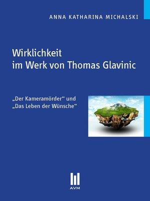 cover image of Wirklichkeit im Werk von Thomas Glavinic